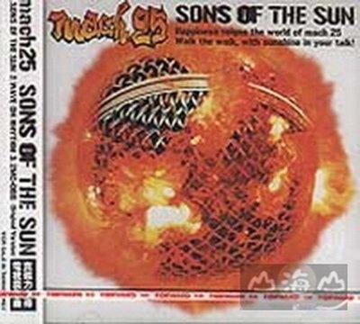 【出清價】Sons of the sun/麻波25 Mach 25---0220224
