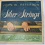 SILVER STRINGS JOHN W . PETERSON - 早期進口 黑膠唱片版 - 301元起標