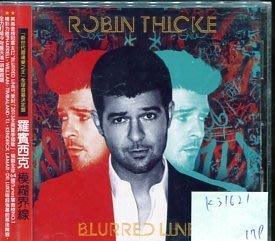 *真音樂* ROBIN THICKE / BLURRED LINES 全新 K31621