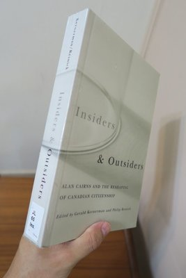 【英文舊書】[北美] Insiders and Outsiders, Alan Cairn與加拿大公民權概念之形塑