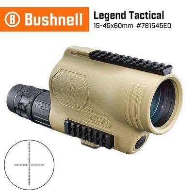 【美國 Bushnell】傳奇系列 15-45x60mm T Series ED螢石戰術觀靶型單筒望遠鏡781545ED