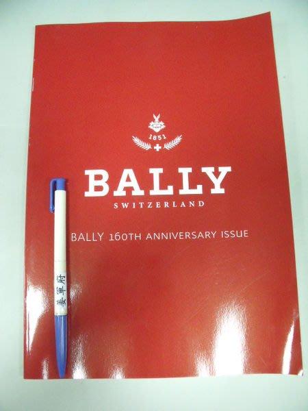 【姜軍府】《2011年BALLY目錄》日文版!BALLY 160TH ANNIVERSARY ISSUE