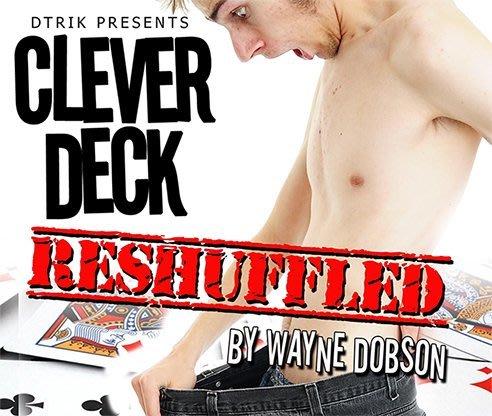 【天天魔法】【S888】正宗原廠~聰明的撲克牌~Clever Deck by Wayne Dobson