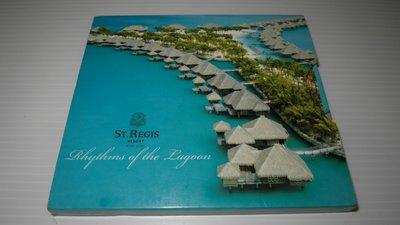 ST REGIS  Rhythms of the Lagoon 博拉博拉島  西洋CD 保存良好 都有現貨