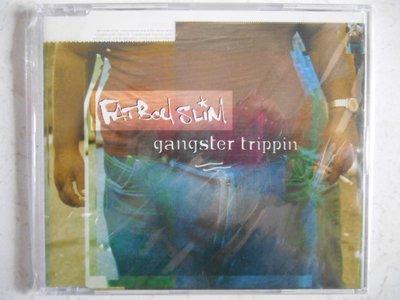 Fatboy Slim - Gangster Trippin 單曲