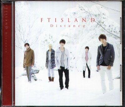 K - FTISLAND 五個寶藏島 - Distance - 日版 李洪基 崔鍾訓 李在真 宋承炫 崔敏煥