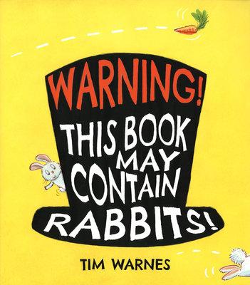 *小貝比的家*WARNING! THIS BOOK MAY CONTAIN RABBITS!/平裝/3~6歲/床邊故事