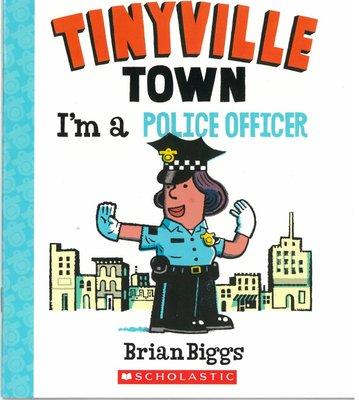*小貝比的家*I'M A POLICE OFFICER/平裝/3~6歲/ 職業/法治教育