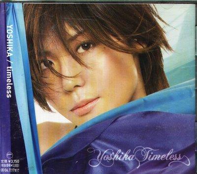 八八 - YOSHIKA - timeless - 日版 CD+1BONUS+OBI  m-flo VERBAL
