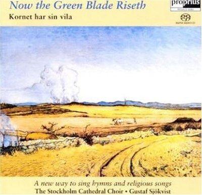 【SACD】 麥田之歌 Now The Green Blade R / 斯德哥爾摩合唱團 -PRSACD9093