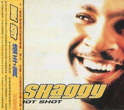 《絕版專賣》Shaggy 夏奇 / Hot Shot 搶手貨 (側標完整)