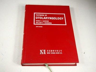 【考試院二手書】《TEXTBOOK OF Otolaryngology》│茂昌│DeWeese Saunders│七成新(22Z23)