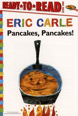 *小貝比的家*ERIC CARLE: PANCAKES, PANCAKES! /L1 /平裝/3~6歲