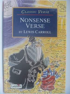 【月界】Nonsense Verse-Classic Verse(精裝)_Lewis_Ladybird〖少年童書〗CDA