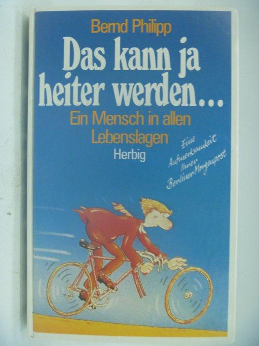 【月界】Das kann ja heiter werden..._Bernd Philipp_德文小說〖外文小說〗CDR