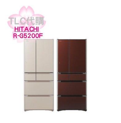 【TLC】日立HITACHI R-G5200F 505L 六門冰箱 *新品 預定 *