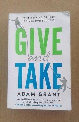 Give and Take給予和索取:沃頓商學院啟發人心的一堂課(英文版)/成功的革新方法/英文書籍/原文書/二手書籍
