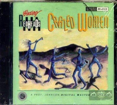 【進口版】瘋女人 Crazed Wome / 紅頭族 Blazing Redheads---RR41CD
