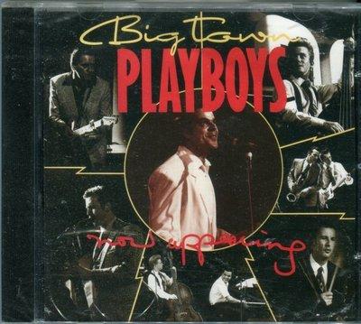 【嘟嘟音樂2】Big Town Playboys - Now Appearing  (全新未拆封)