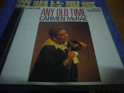 ANY OLD TIME CARMEN MCRAE 1986日本首盤無ifpi
