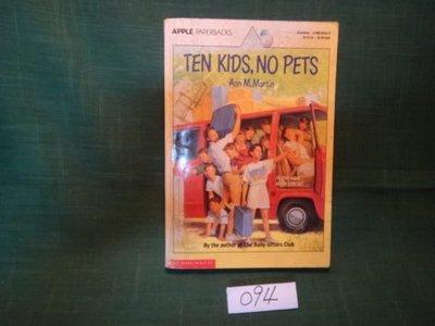 【愛悅二手書坊 06-15】THE KIDS,NO PETS  A.M.Martin    泛黃