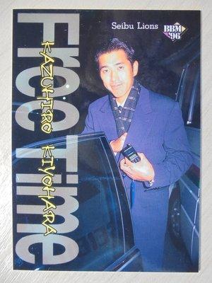 1996 BBM Free Time 清原和博 #280