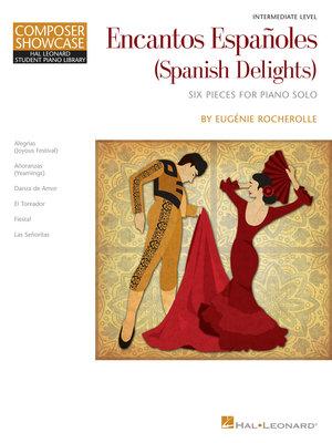 【599免運費】Encantos Españoles (Spanish Delights) HL00125451