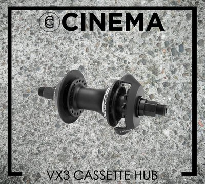 [Spun Shop] CINEMA BMX VX3 Cassette Rear Hub 外鎖卡式後花鼓