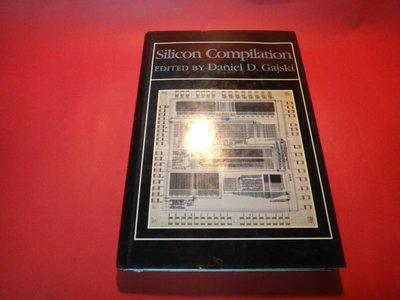 【愛悅二手書坊 11-18】Silicon Compilation