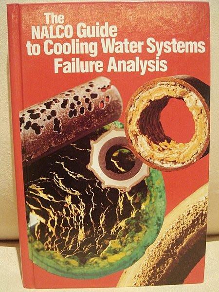 原文精裝書【The Nalco Guide to Cooling Water Systems Failure Analysis】,低價起標無底價!