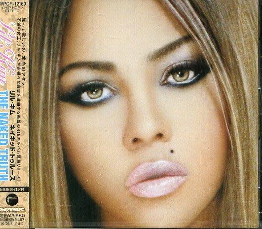 甲上唱片  Lil #x27 Kim ~ The Naked Truth ~ 日盤