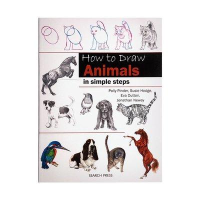 英文原版 How to Draw: Animals in Simple Steps 動物簡單步驟繪畫技巧 動物繪畫指南手冊
