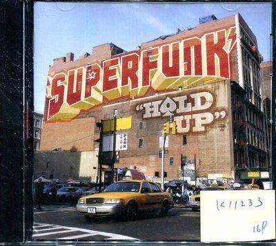 *真音樂* SUPERFUNK / HOLD UP 二手 K11233(下標賣1)