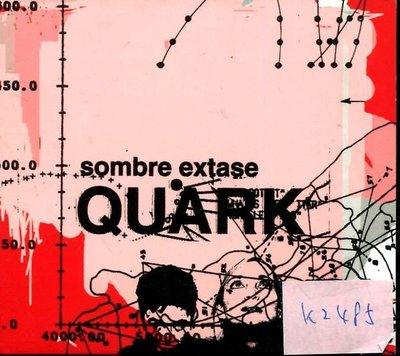 *真音樂* QUARK / SOMBRE EXTASE 法版 二手 K2485(清倉.下標賣5)