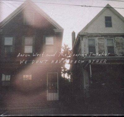 【嘟嘟音樂2】Aaron West - We Don't Have Each Other  (全新未拆封)