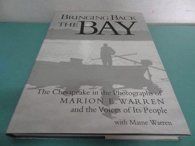 典藏乾坤&書---人文地理歷史攝影BRINGING BACK THE BAY ISBN 0-8018-4906-3 T
