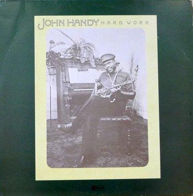§小宋唱片§美版/John Handy 約翰漢迪-Hard Work(1976)/二手爵士黑膠