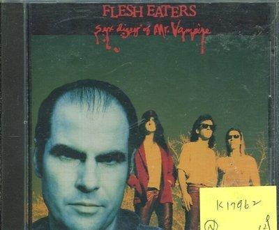 *真音樂* FLESH EATERS / SEX DLARY OF MR VAMPIRE 全新 K17962