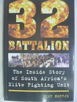 【月界二手書店2】32 Battalion_Piet Nortie 〖軍事〗ADZ