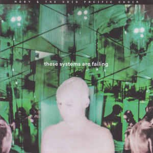Moby & The Void Pacific Choir – These Systems Are Failing  港版  HMVSAMP-33