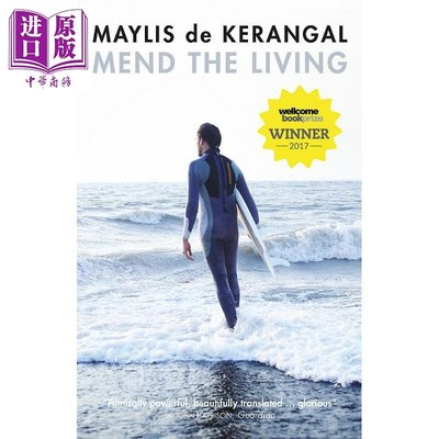 Mend the Living 英文原版 梅麗絲·德·蓋蘭嘉爾:修復生命(英國惠康圖書獎2017得獎作)文學小說 May