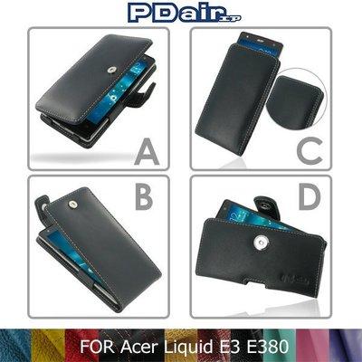 *PHONE寶*PDair Acer Liquid E3 E380 側翻 / 下掀式 手拿直式 腰掛橫式皮套 可客製顏色