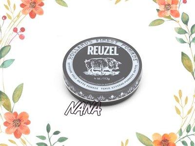 ♡NANA♡Reuzel 灰豬  豬油 低光澤強力髮蠟  4oz 113G