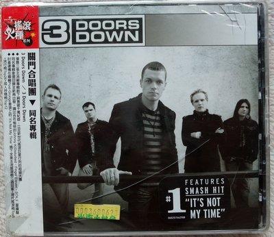 ◎2008全新CD未拆!關門合唱團-同名專輯-3 Doors Down-等12首好歌◎流行.搖滾.抒情.ROCK.樂團
