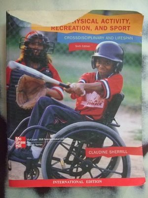 A3☆2004年『Adapted Physical Activity,Recreation, And Sport』Sherrill著《Mc Graw Hill》