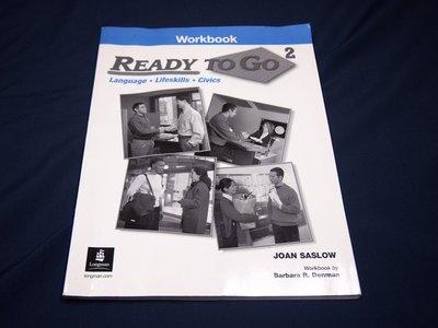 【考試院二手書】《Ready To Go (2) Workbook》ISBN:0131834622│(B11Z52)