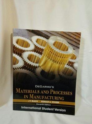 機械工程系專用書籍/DEGARMO'S MATERIALS AND PROCRSSES IN MANUFACTURING