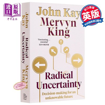 Radical Uncertainty 英文原版 不確定性 Mervyn King and John Kay 經濟