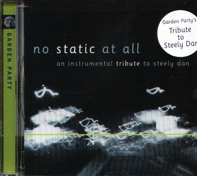 K - Steely Dan - No Static At All An Instrumental - NEW CD