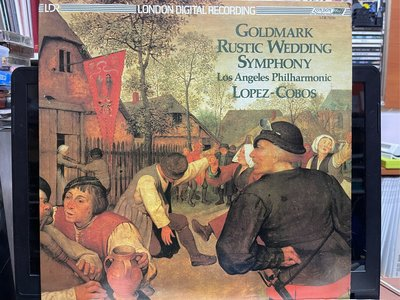 GOLDMARK RUSTIC WEDDING SYMPHONY Los Angeles Philharmonic LOPEZ-COBOS 黑膠唱片